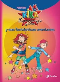 Kika Superbruja y Dani y sus fant�sticas aventuras
