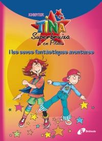 Tina Superbruixa i en Pitus i les seves fant�stiques aventures