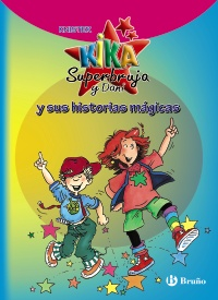 Kika Superbruja y Dani y sus historias m�gicas