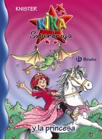 Kika Superbruja y la princesa