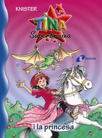 Tina Superbruixa i la princesa