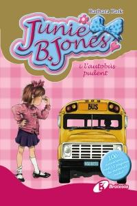 Junie B. Jones i l'autob�s pudent. Edici� especial 10� aniversari