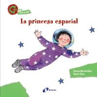 La princesa espacial (CONTES MENUDETS)