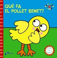 Qu� fa el pollet Benet?