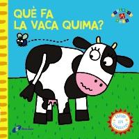 Qu� fa la vaca Quima?