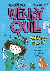 Wendy Quill quiere una mascota