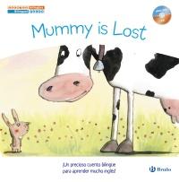 Cuentos biling�es. Mummy is Lost - Mam� se ha perdido
