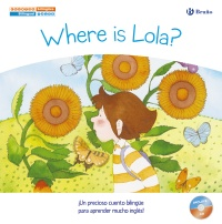 Cuentos biling�es. Where is Lola? - �D�nde est� Lola?