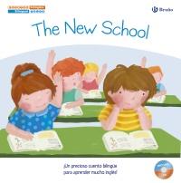 Cuentos biling�es. The New School - El nuevo colegio