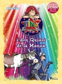 Tina Superbruixa i don Quixot de la Manxa (ed. COLOR)
