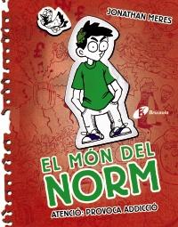 El m�n del Norm, 3. Atenci�: provoca addicci�