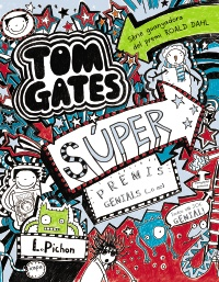 Tom Gates: S�per premis genials (...o no)