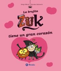 La brujita Zuk tiene un gran coraz�n