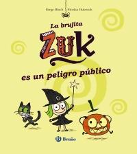 La brujita Zuk es un peligro p�blico