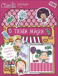 Camila y sus amigas en la Tienda M�gica