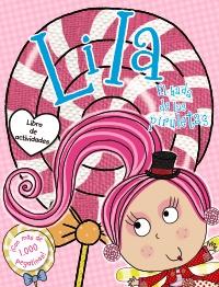 Lila, el hada de las piruletas. Libro de actividades con pegatinas