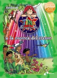 Tina Superbruixa a la recerca del tresor (ed. COLOR)