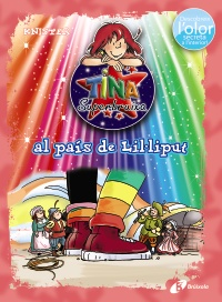 Tina Superbruixa al pa�s de Lil�liput (ed. COLOR)