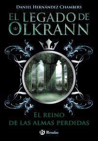 El legado de Olkrann, 3. El reino de las almas perdidas