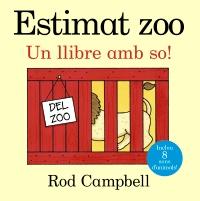 Estimat zoo. Un llibre amb so!