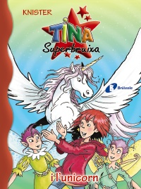 Tina Superbruixa i l'unicorn
