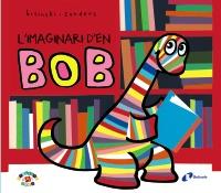 L'imaginari d'en Bob