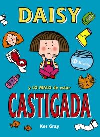 Daisy y lo malo de estar castigada