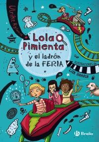 Lola Pimienta, 2. Lola Pimienta y el ladr�n de la feria