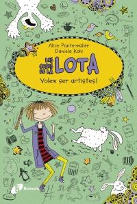 Les coses de la LOTA: Volem ser artistes!