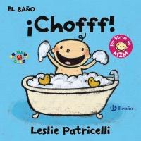 El ba�o: �Chofff!