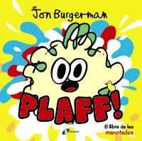 Plaff!