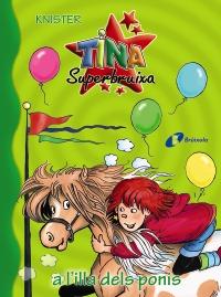 Tina Superbruixa a l'illa dels ponis