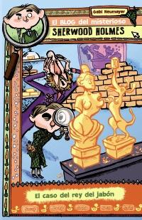 El blog del misterioso Sherwood Holmes, 2. El caso del rey del jab�n
