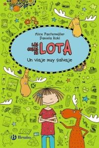 Las cosas de Lota: Un viaje muy salvaje