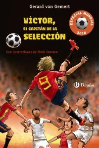 V�ctor, el capit�n de la selecci�n (Futbolman�a Especial Mundial 2018)