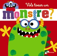 Vols tocar un monstre?