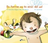 En Ferran es fa amic del sol