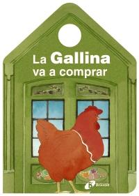 La Gallina va a comprar