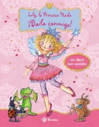 Lily, la Princesa Hada - �Baila conmigo!