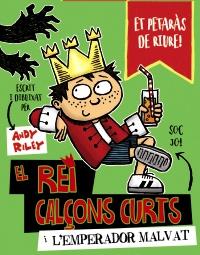 El rei Cal�ons Curts i l'emperador malvat