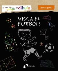 El meu llibre m�gic de dibuix. Visca el futbol!