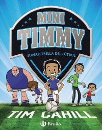 Mini Timmy - Superestrella del f�tbol