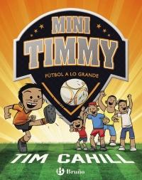 Mini Timmy - F�tbol a lo grande