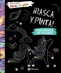 Mi primer libro m�gico. Unicornios de colores