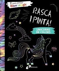 El meu primer llibre m�gic. Unicorns de colors
