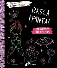 El meu primer llibre m�gic. Princeses de colors