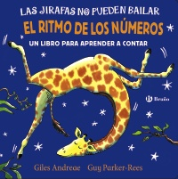 Las jirafas no pueden bailar. El ritmo de los números