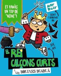 El rei Cal�ons Curts i les bruixes buabu�