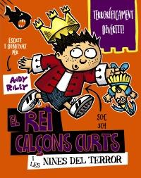 El rei Calçons Curts i les nines del terror