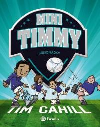 Mini Timmy - �Lesionado!